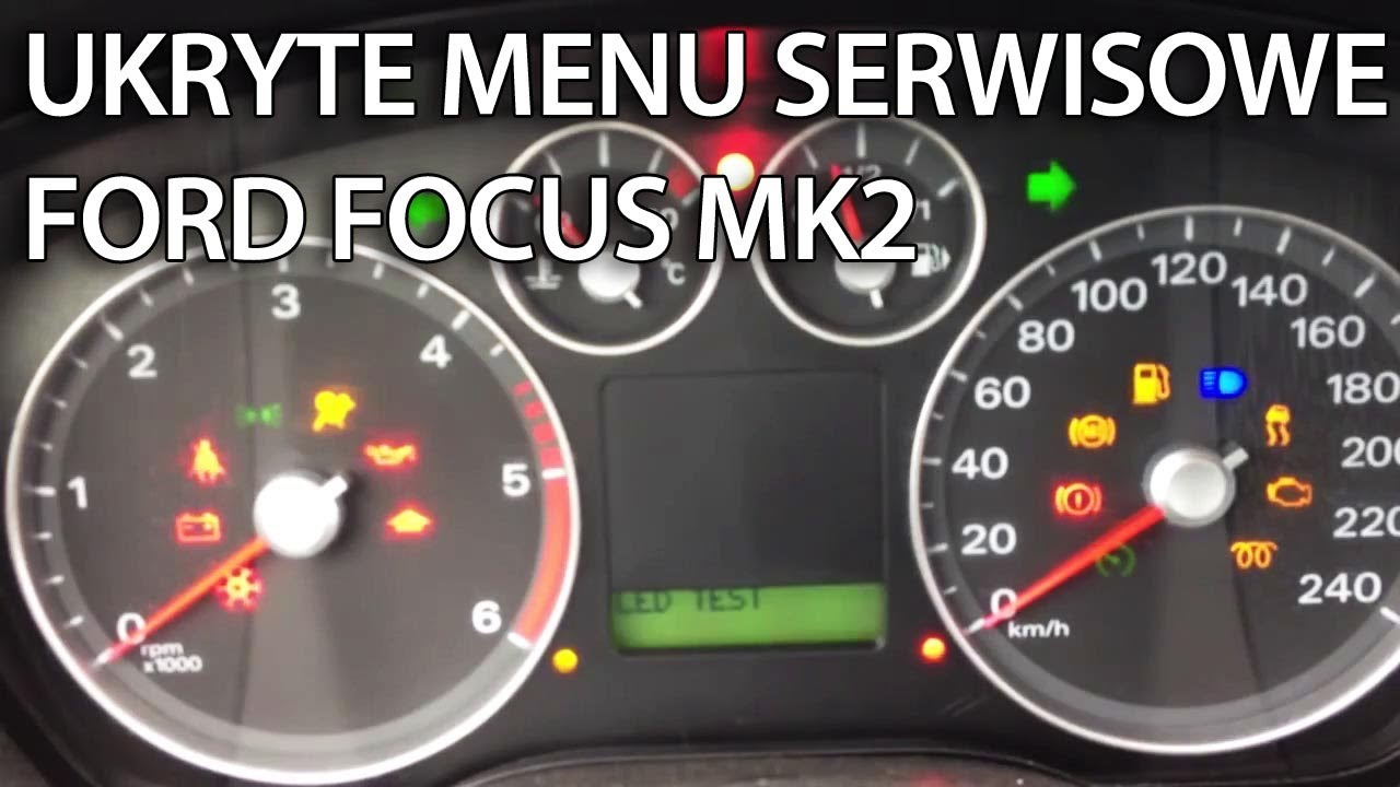 jak wej do ukrytego menu serwisowego zegar w w ford dashboard warning lights on ford focus where is the fuse box on a 2007 ford focus