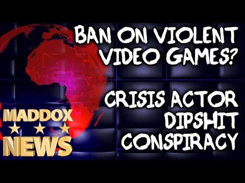 Maddox News - Crisis Actor Dipshit Conspiracy - Violent Video Game Ban - Robot Bullies