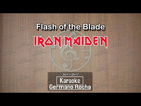Iron Maiden - Flash Of The Blade (Karaoke)