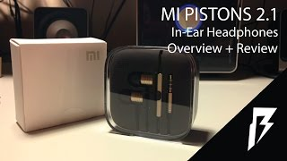 Xiaomi MI Pistons 2.1 Overview and Review