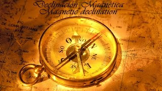 Navegación 3 - declinación magnética / Navigation 3 - magnetic declination