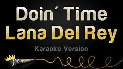 Lana Del Rey - Doin' Time (Karaoke Version)