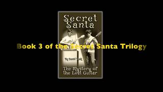 Secret Santa: They Mystery of the Lost Guitar