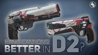 Are Hand Cannons better in Destiny 2?   Hand Cannon Breakdown
