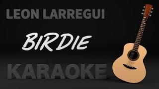 Baixar León Larregui - Birdie (Karaoke) + Acordes