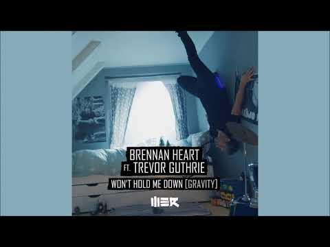 Brennan Heart feat. Trevor Guthrie – Won't Hold Me Down (Gravity) (Extended)