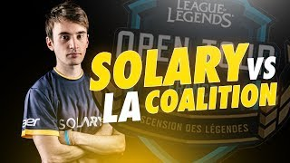 TEAM SOLARY VS LA COALITION - Qualifications Valenciennes Game Arena (LoL Open Tour)