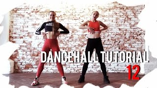 Дэнсхолл Уроки/Dancehall Tutorials(female) | Lesson 12 - Hot wuk, Wizzy wine, Hot up