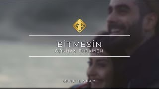 Bitmesin [Official Video] - Gökhan Türkmen #Ara
