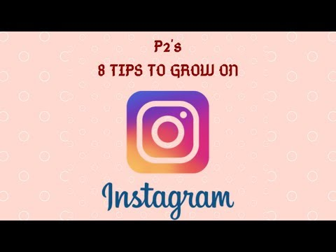 8 Tips To Grow On Instagram | How To Grow On Instagram?