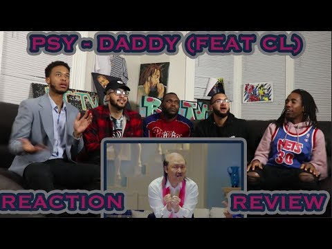 PSY - DADDY(feat. CL of 2NE1) M/V REACTION/REVIEW