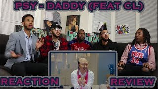 psy daddy feat cl of 2ne1 mv reactionreview