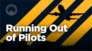 Why the World is Running Out of Pilots thumbnail
