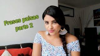 FRASES Y PALABRAS PAISAS, Cultura Paisa, Medellin, Antioquia, Como hablan en Medellin, Acento Paisa