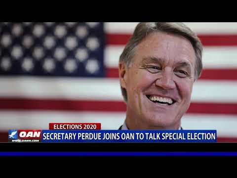 Secy. Perdue Joins OAN to Talk Special Election