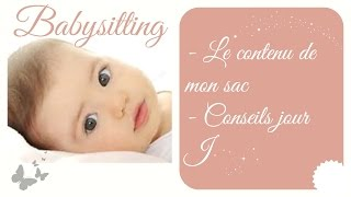 [Babysitting #4] Ce que j'emporte + conseils pour le jour J