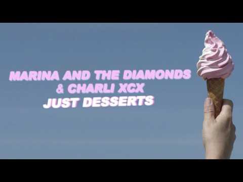 "MARINA AND THE DIAMONDS FEAT. CHARLI XCX | "" JUST DESSERTS"""