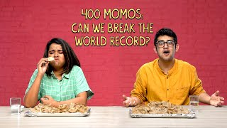 400 Momos: Can We Break The World Record? | Ok Tested