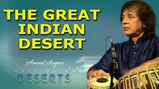The Great Indian Desert | Ustad Zakir Hussain | ( Album: Sound Scapes - Music Of The Deserts )