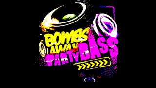 Repeat youtube video Bombs Away - Party Bass (Krunk! Remix)