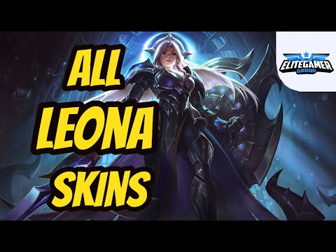 All Leona Skins Spotlight League of Legends Skin Review