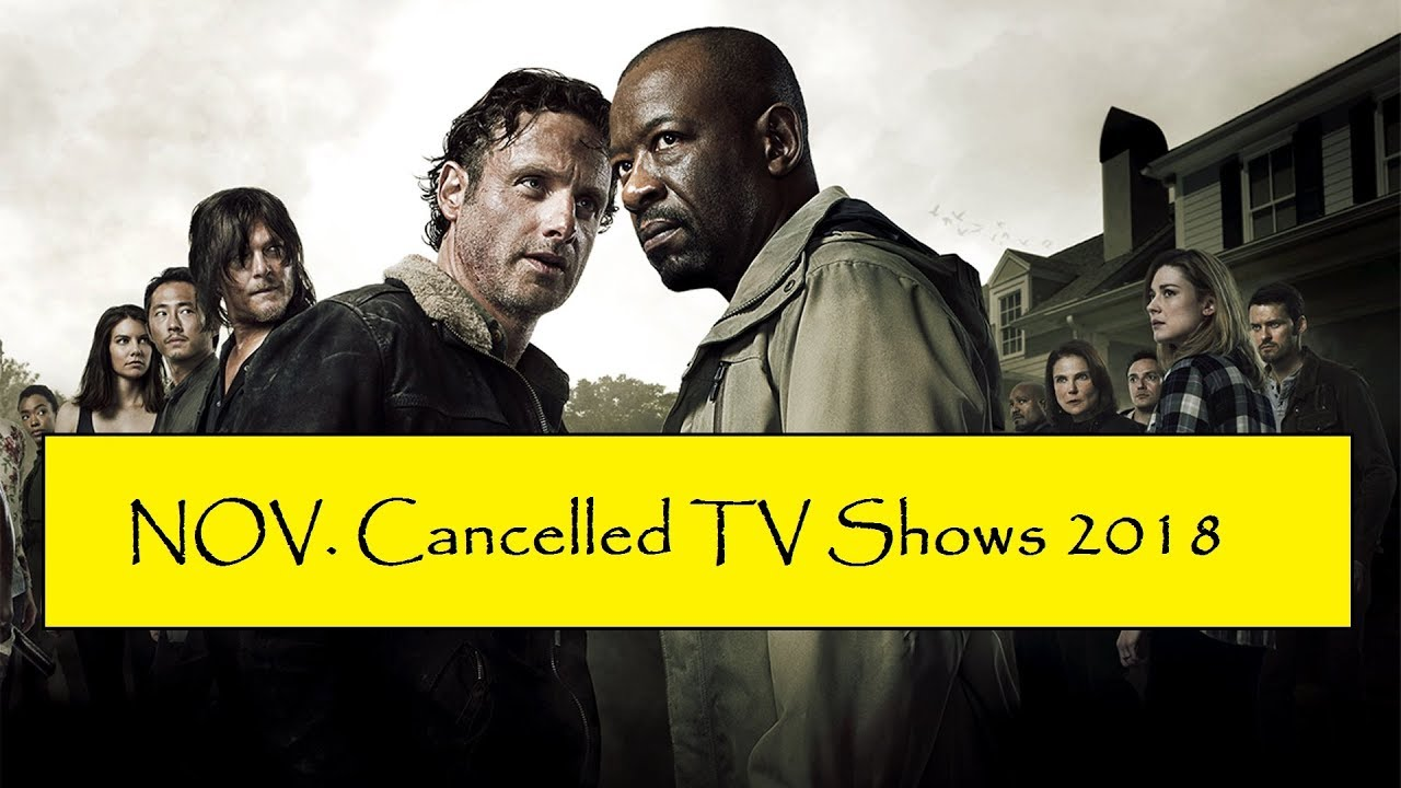 All cancelled tv shows 2018