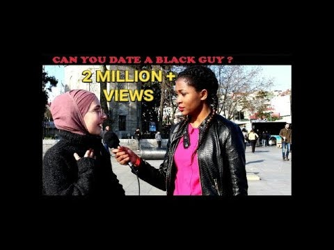 TURKISH GIRLS REACTIONS: CAN YOU DATE A BLACK GUY? || TÜRK KIZLARA SORDUK:  SİYAHİ ERKEKLERLE    ?