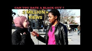 TURKISH GIRLS REACTIONS: CAN YOU DATE A BLACK GUY? || TÜRK KIZLARA SORDUK: SİYAHİ ERKEKLERLE ...?