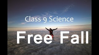 Free Fall - Gravitation  : CBSE Class 9  IX Science