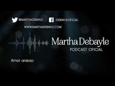 Amor Ansioso Con Mario Guerra | Martha Debayle