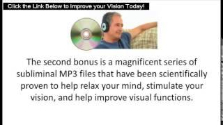 Natural Vision Improvement - Natural Eye Restoration and Natural Vision Improvement