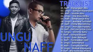UNGU & NAFF   Koleksi Lagu Pilihan Terbaik & Terpopuler