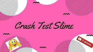 crash test slime dentifrice sucre