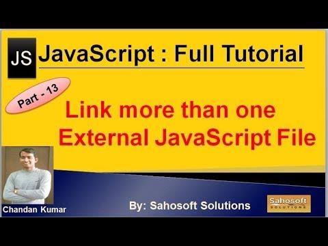 Link more than one  External JavaScript File : Part - 13 : JavaScript Full Tutorial thumbnail