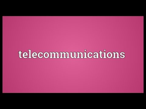 Telecommunications Meaning