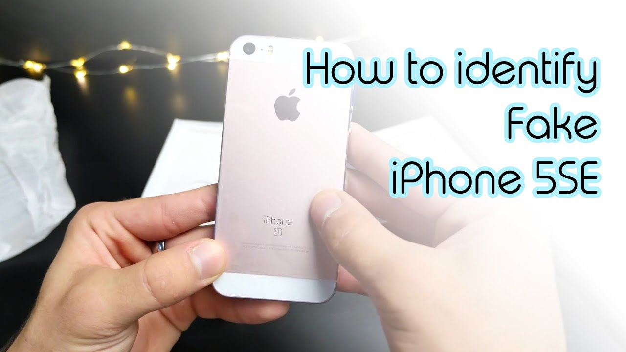 fake iphone how to find a fake iphone 5se youtube. Black Bedroom Furniture Sets. Home Design Ideas