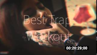 WORKOUT Music Trap Mix 2015 - Street Workout