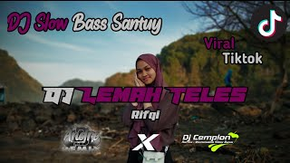 DJ Lemah Teles || Slow Bass Remix || Wonosobo Slow Bass || By DJ Cemplon