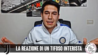 STASERA HA VINTO IL CALCIO - Juve Ajax 1-2 (Tifoso Inter)