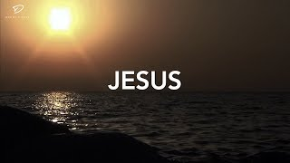 Jesus: Deep Prayer Music | Worship Music | Soaking Prayer Music | Healing Music | Alone With God