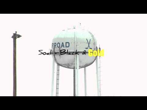 Soal - Black & Gold (Warroad Anthem)