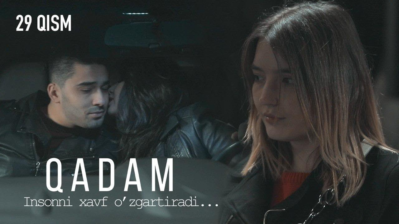 Qadam (o'zbek serial) | Кадам (узбек сериал) 29-qism
