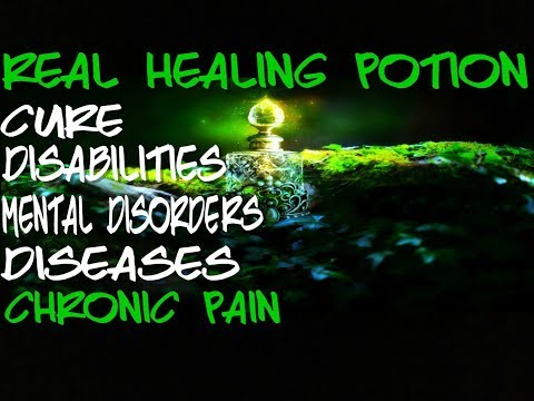 The Legendary Healing Potion - Cure Disabilites - Cure Mental Disorders - Subliminal Affirmations
