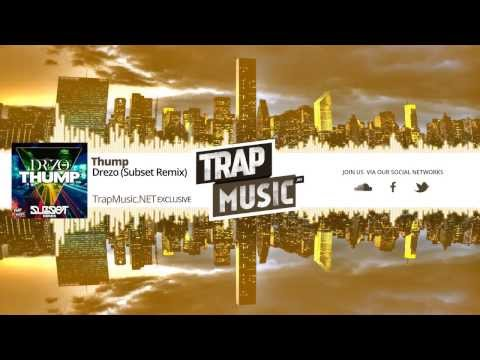 TrapMusic.NET Exclusive: Drezo - Thump [Subset Remix] (Season Trap Vol 1, Ep 14)