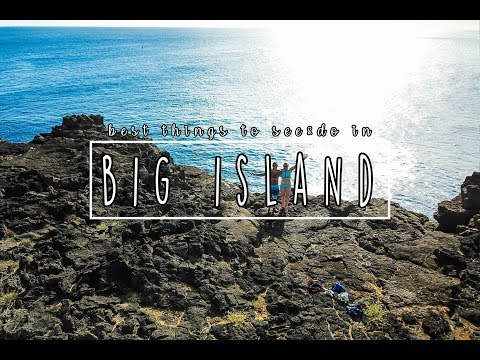 Best Things To See & Do On The Big Island of Hawaii