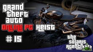 #GTA5 Online PC Multiview - Heist: Der Pacific Standard-Raub - Motorräder (1080p / 60FPS)