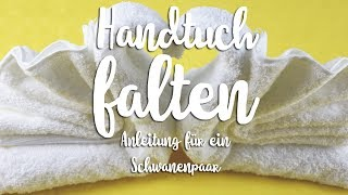 Handtücher falten - Schwäne - Anleitung - Talu.de