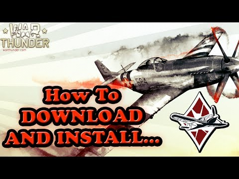 How To Download And Install WAR THUNDER FULL INSTRUCTIONS