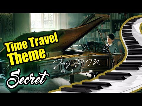 Time Travel Theme(Secret OST Movie)Jay Chou BEST PIANO COVER SONG 2017(Piano sheet music/Partitura)