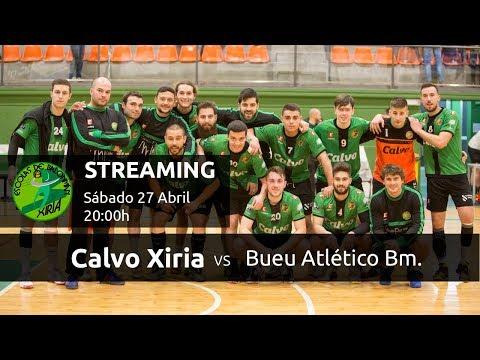 Calvo Xiria - Bueu Atlético Balonmán (1ª Nacional Masculina - Grupo A)